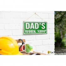 La Hacienda Dad's Workshop Sign, Green/white