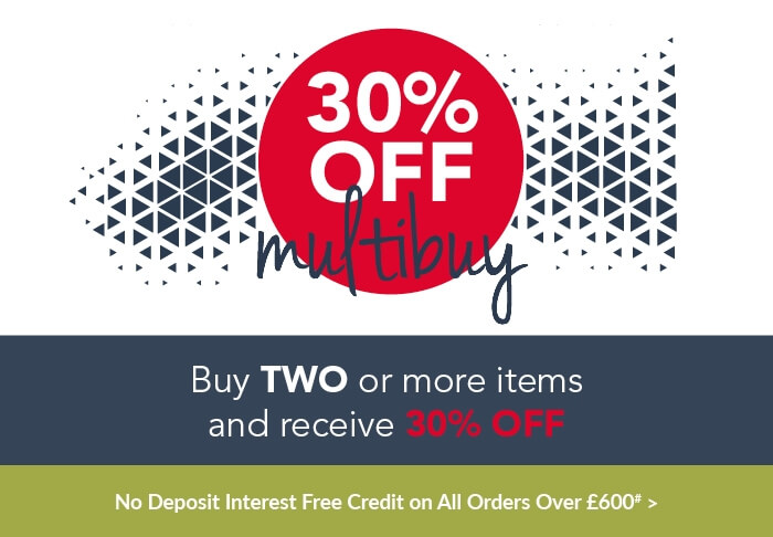 30% Off multibuy plus no deposit interest free credi