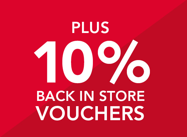 10 back in store vouchers