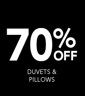 70% Off Duvets and Pillows