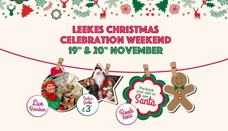 Celebrate Christmas at Leekes on the 19th and 20th November