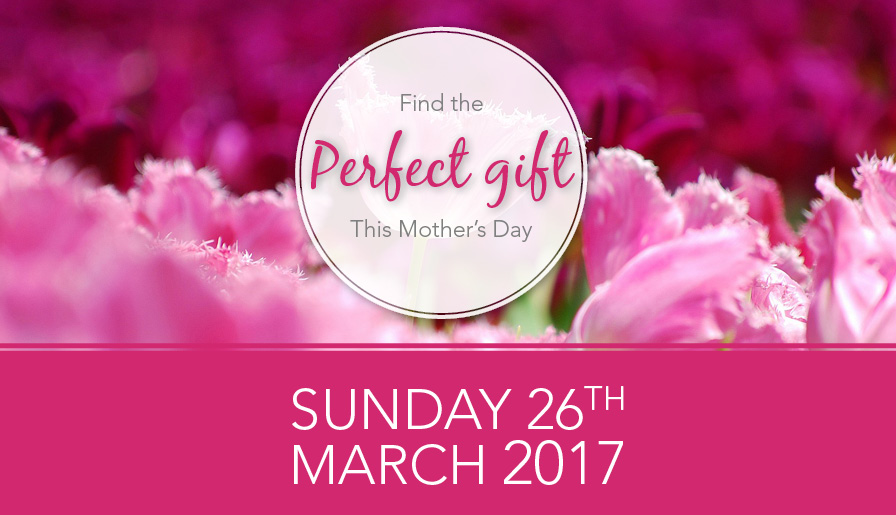 Make this Mother's Day perfect