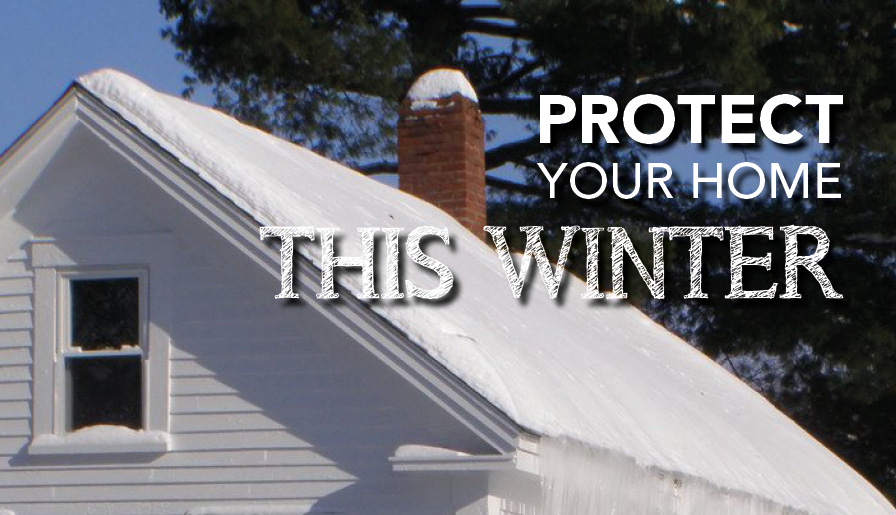 Protect your Home this Winter