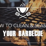 How to Clean and Season your Barbecue