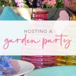Hosting the Perfect Garden Party