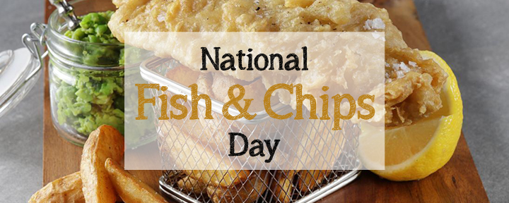 National Fish & Chips Day 2019